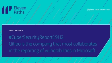 #CyberSecurityReport19H2: Qihoo is the company that most collaborates in the reporting of vulnerabilities in Microsoft products