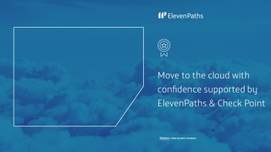 Move to the cloud with confidence supported by ElevenPaths and Check Point