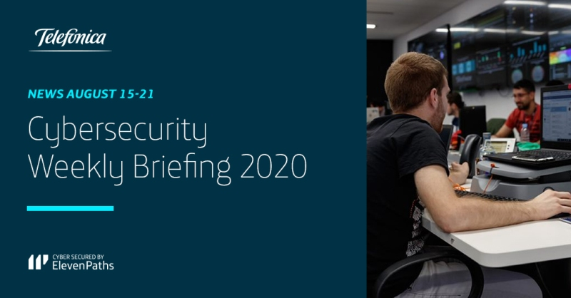 Cybersecurity Weekly Briefing August 15-21