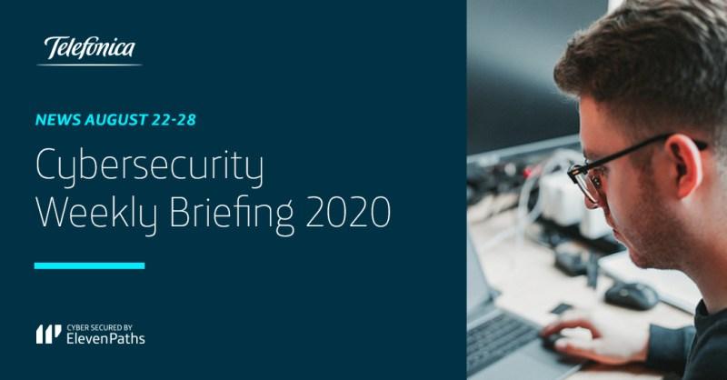 Cybersecurity Weekly Briefing August 22-28