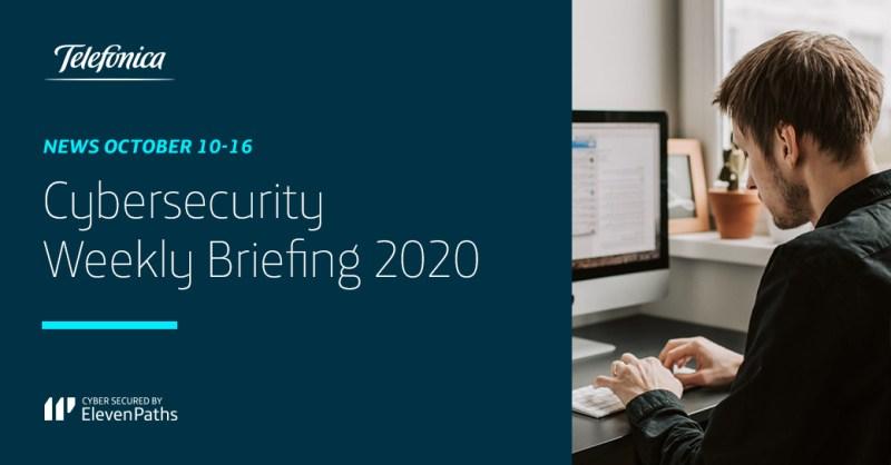 Cybersecurity Weekly Briefing October 10-16