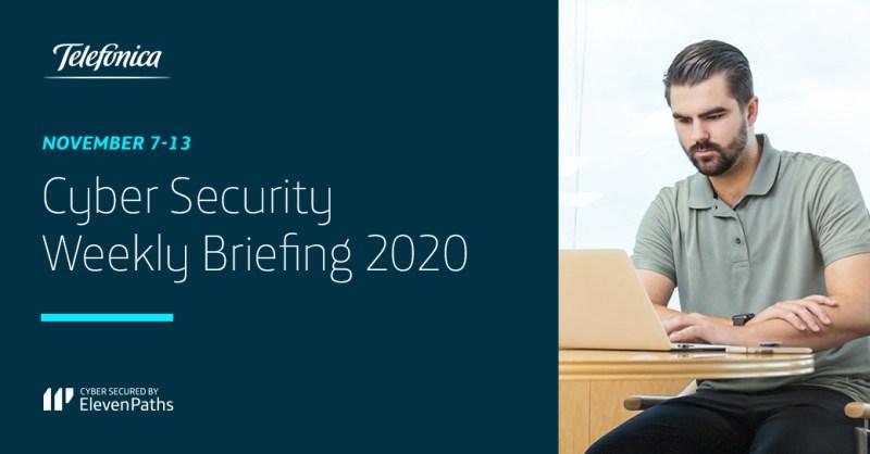 Cyber Security Weekly Briefing November 7-13