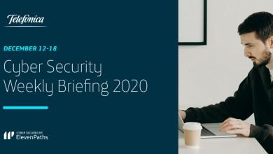 Cyber Security Weekly Briefing December 12-18