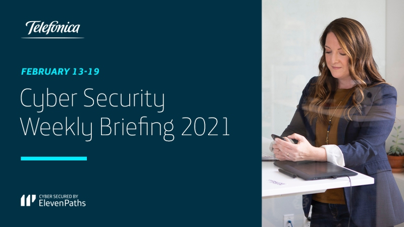 Cyber Security Weekly Briefing February 13-19