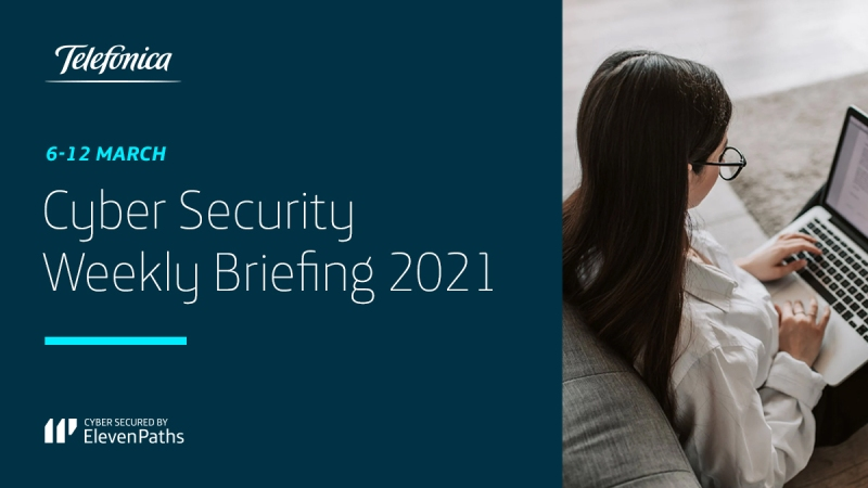 Cyber Security Weekly Briefing March 6-12